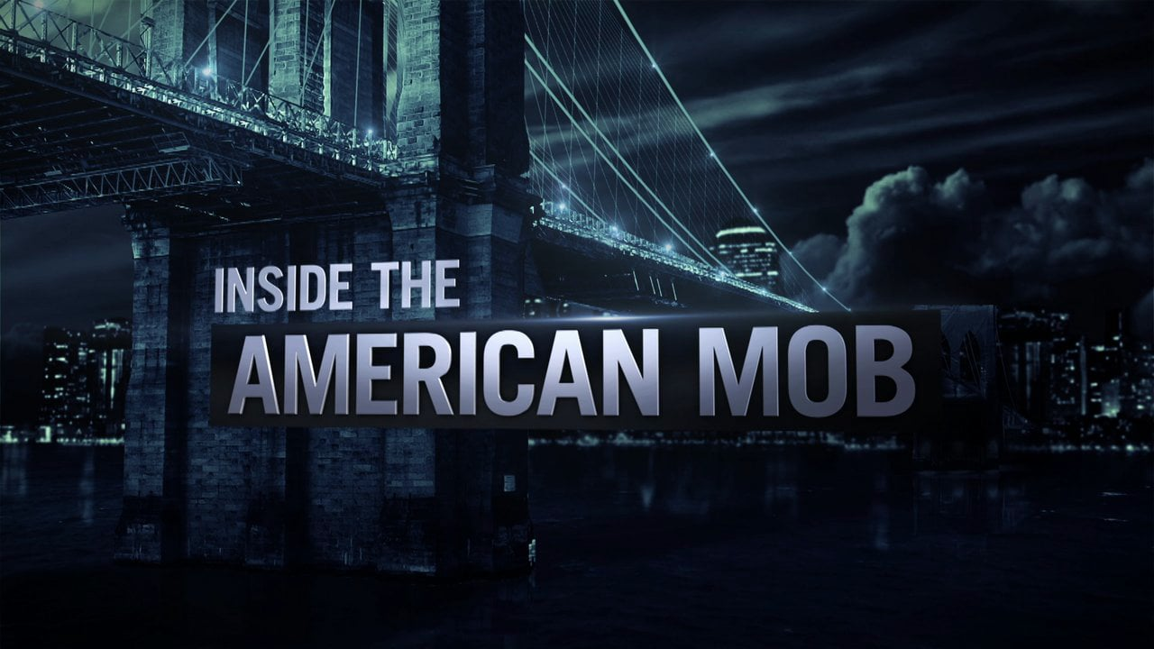 Crime Documentaries Inside the American Mob