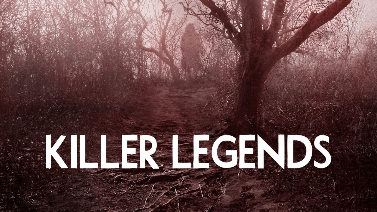 Crime Documentaries Killer Legends