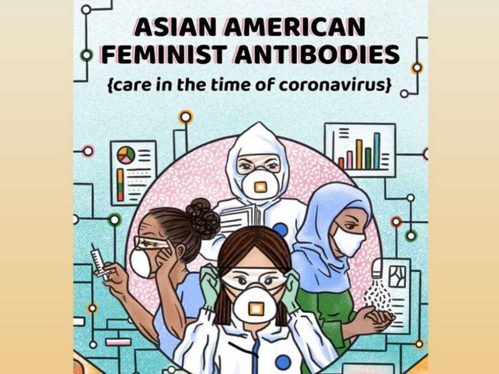 """Feminist Antibodies"" allows for Asian-American voices to be heard during a time of extreme exnophobia and discrimination."